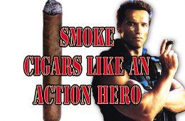 Smoke cigars, schwartzenegger