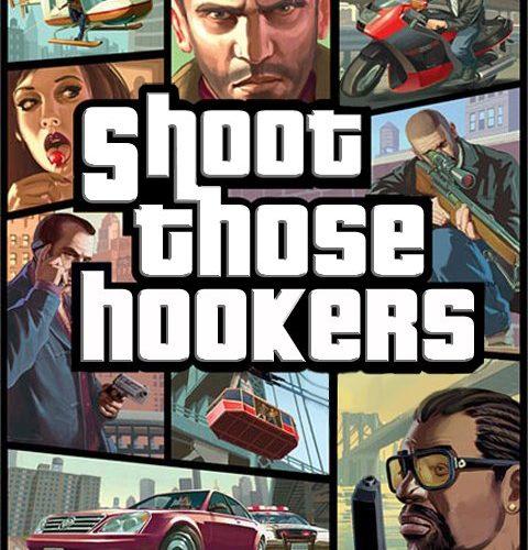 shoot those hookers